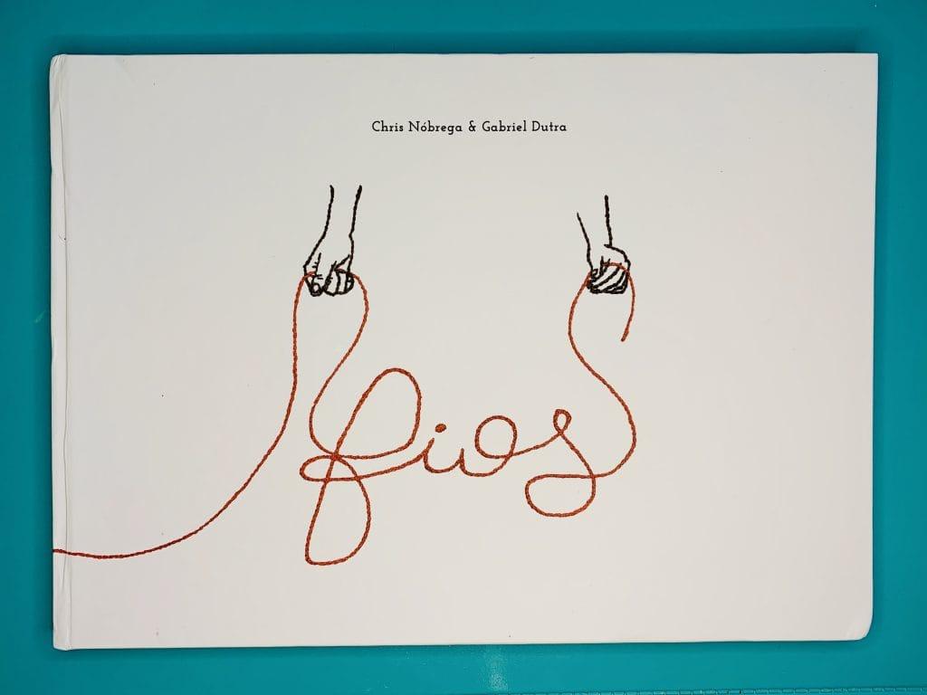 Livros que resgatam os fios da nossa memória (para ler com os filhos); na imagem, capa do livro