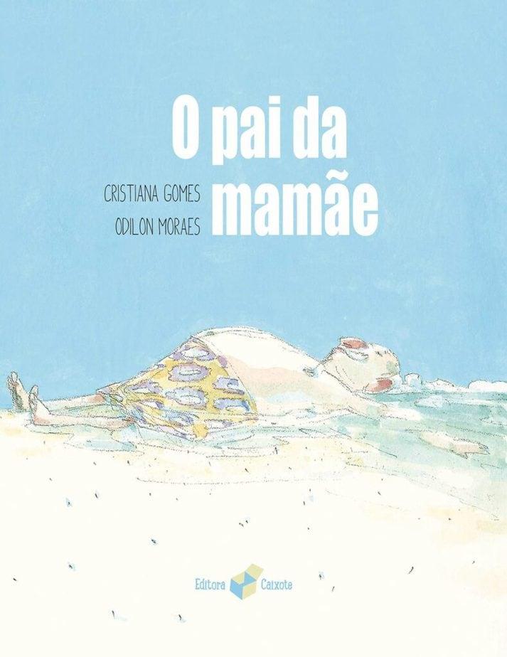 Capa do livro 'O pai da mamãe'
