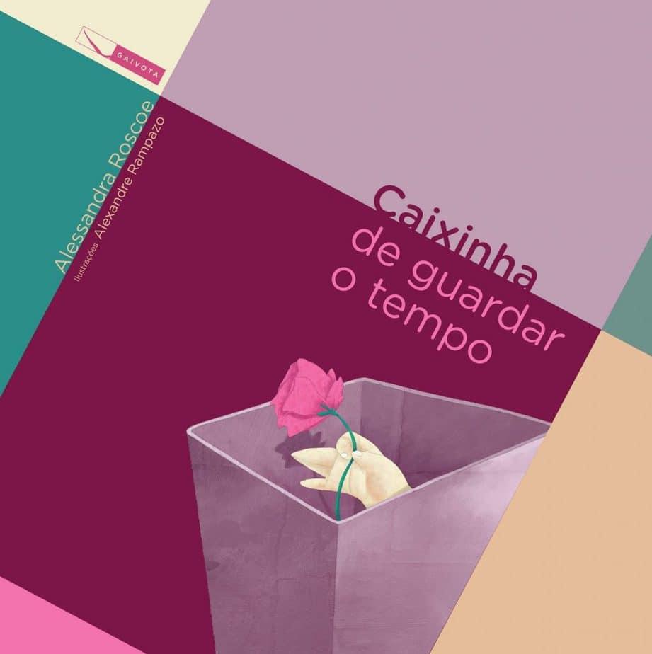 """Livro """"Caixinha de guardar o tempo"""", de Alessandra Roscoe"""