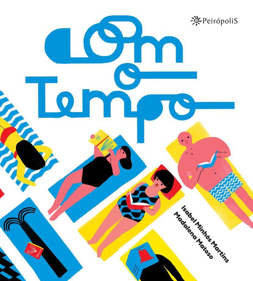 """Para ler com seus filhos: Livros que falam sobre o tempo; capa do livro """"Com o tempo"""", de Isabel Minhós Martins"""