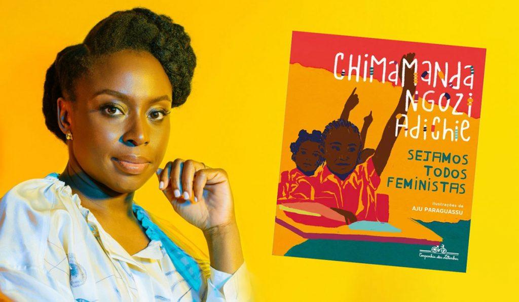 Livro da escritora Chimamanda Ngozi Adichie visa conscientizar crianças sobre o feminismo