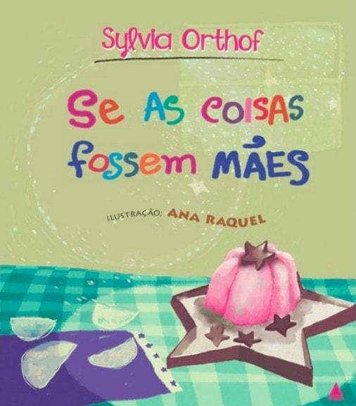 4 livros infantis que falam das mães em diferentes contextos; capa do livro