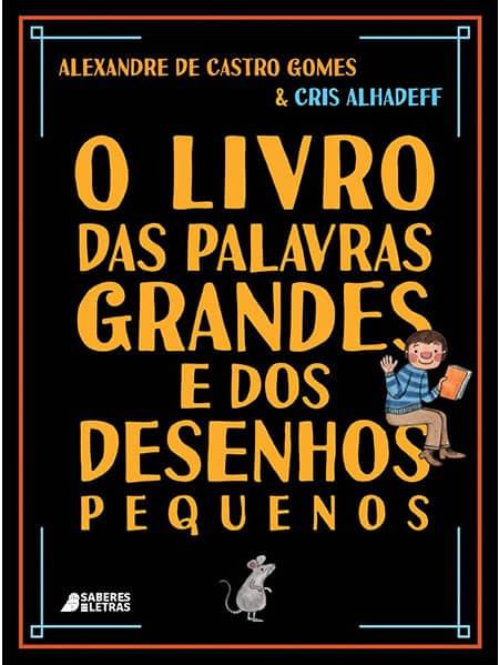 """Dois livros que mostram que a questão do tamanho é relativo; capa de """"O livro das palavras grandes"""""""