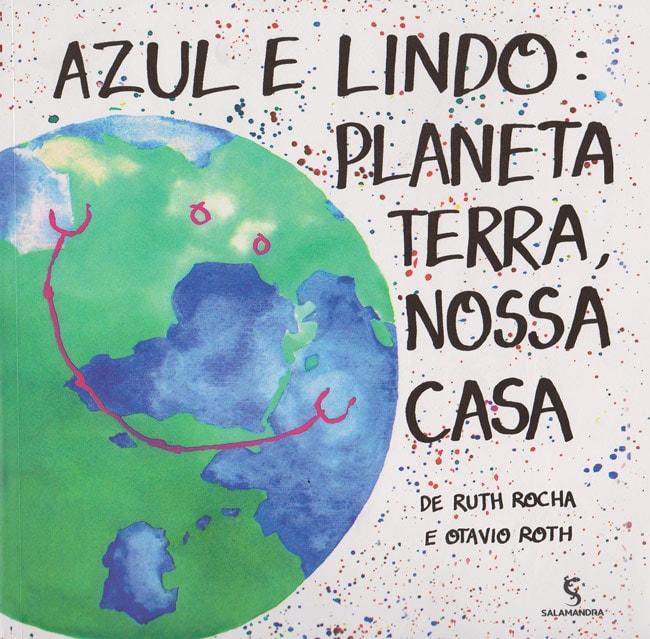 Azul e lindo - Planeta Terra, nossa casa
